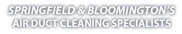 springfield-bloomington-duct-cleaning-specialists